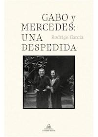 Papel Gabo Y Mercedes: Una Despedida
