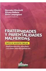 Papel FRATERNIDADES Y PARENTALIDADES MALHERIDAS