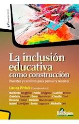 Papel LA INCLUSION EDUCATIVA COMO CONSTRUCCION