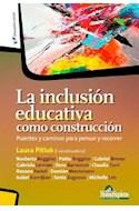 Papel INCLUSION EDUCATIVA COMO CONSTRUCCION PUENTES Y CAMINOS PARA PENSAR Y RECORRER