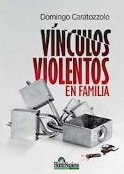 Libro Vinculos Violentos En Familia