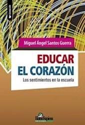 Libro Educar El Corazon