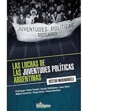 Libro Las Luchas De Las Juventudes Politicas Argentinas