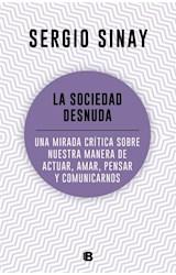 Papel SOCIEDAD DESNUDA (COLECCION NO FICCION)