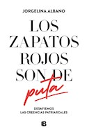 Papel ZAPATOS ROJOS SON DE PUTA DESAFIEMOS LAS CREENCIAS PATRIARCALES