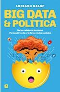 Papel BIG DATA & POLITICA DE LOS RELATOS A LOS DATOS PERSUADIR EN LA ERA DE LAS REDES SOCIALES