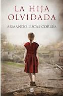 Papel HIJA OLVIDADA (COLECCION GRANDES NOVELAS)