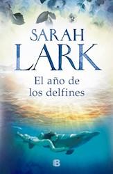 Libro El Año De Los Delfines