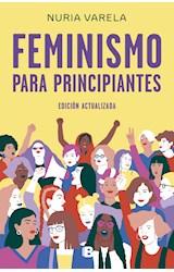 Papel FEMINISMO PARA PRINCIPIANTES (EDICION ACTUALIZADA)