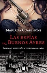 Libro Las Espias En Buenos Ayres