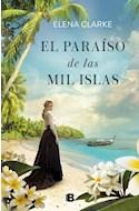 Papel PARAISO DE LAS MIL ISLAS (COLECCION GRANDES NOVELAS)