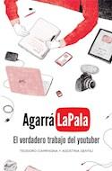 Papel AGARRA LA PALA EL VERDADERO TRABAJO DEL YOUTUBER