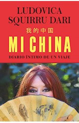 Papel MI CHINA DIARIO INTIMO DE UN VIAJE
