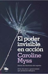 Libro El Poder Invisible En Accion
