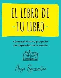 Libro El Libro De Tu Libro.