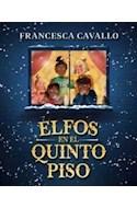 Papel ELFOS EN EL QUINTO PISO (COLECCION CONECTAD@S)