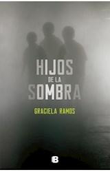 Papel HIJOS DE LA SOMBRA (COLECCION GRANDES NOVELAS)