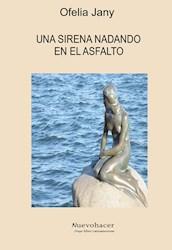 Libro Una Sirena Nadando En El Asfalto