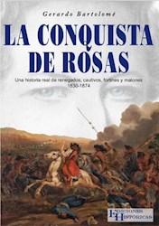 Libro Libro La Conquista De Rosas
