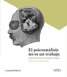 Libro El Psicoanalisis No Es Un Trabajo