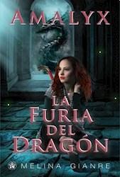 Libro Amalyx La Furia Del Dragon