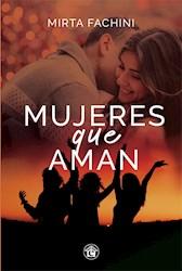 Libro Mujeres Que Aman