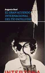 Libro El Gran Acuerdo Internacional Del Tio Patilludo