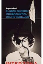 Papel EL GRAN ACUERDO INTERNACIONAL DEL TIO PATILLUDO