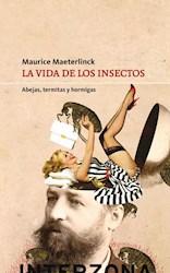 Libro La Vida De Los Insectos .Abejas Termitas Y Hormigas