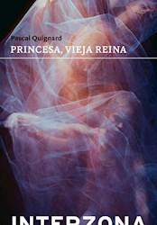 Libro Princesa ,Vieja Reina