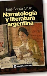Libro Narratologia Y Literatura Argentina