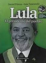 Libro Lula , El Presidente Del Pueblo
