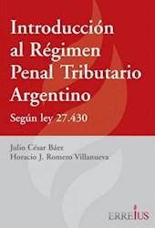 Libro Introduccion Al Regimen Penal Tributario Argentino