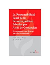 Libro La Responsabilidad Penal De Las Personas Juridicas Privadas
