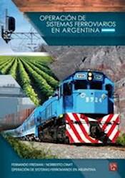 Libro Operacion Sistemas Ferroviarios En Argentina