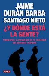 Libro Y Donde Esta La Gente ?