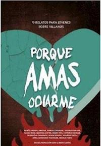 Libro Por Que Amas Odiarme