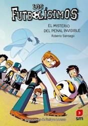 Libro 7. Los Futbolisimos  El Misterio Del Penal Invisible