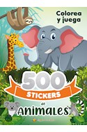 Papel 500 STICKERS DE ANIMALES (COLECCION 500 STICKERS) [COLOREA Y JUEGA]