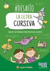 Libro Desafio : La Letra Cursiva