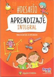 Libro Desafio : Aprendizaje Integral