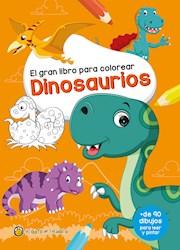 Libro El Gran Libro Para Colorear Dinosaurios