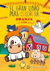 Libro El Gran Libro Para Colorear Granja