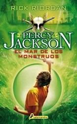 Libro 2. El Mar De Los Monstruos ( Percy Jackson Y Los Dioses Del Olimpo )