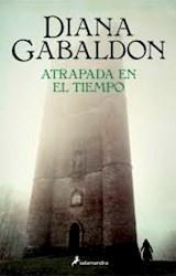 Libro Atrapada En El Tiempo  ( Libro 2 De La Saga Outlander )