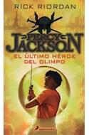 Papel PERCY JACKSON Y LOS DIOSES DEL OLIMPO 5 EL ULTIMO HEROE DEL OLIMPO (COL. SALAMANDRA NOVELA JUVENIL)