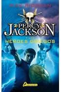 Papel PERCY JACKSON Y LOS HEROES GRIEGOS (COLECCION SALAMANDRA NOVELA JUVENIL)