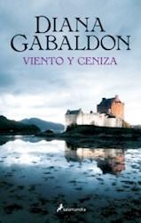 Libro Viento Y Ceniza  ( Libro 6 De La Saga Outlander )