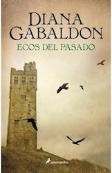 Libro Ecos Del Pasado  ( Libro 7 De La Saga Outlander )
