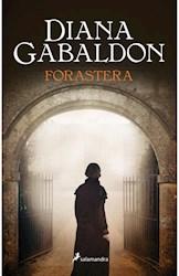 Libro Forastera  ( Libro 1 De La Saga Outlander )